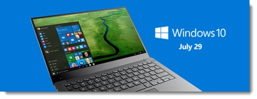Windows 10 - free upgrade available July 29