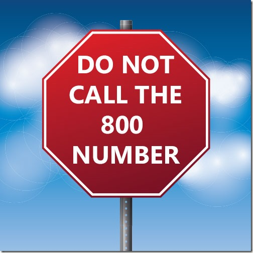 """Do not call the 800 number for """"tech support""""!"""