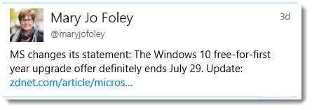 Mary Jo Foley tweet - no extension of Windows 10 upgrade deadline