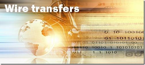 Wire transfers