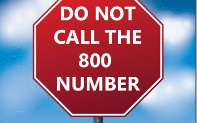 Do Not Call The 800 Number!