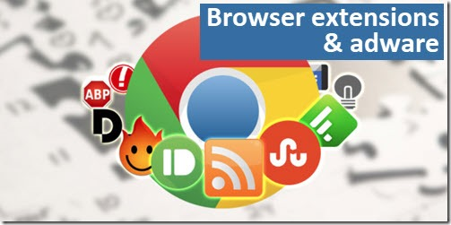 Browser extensions & adware