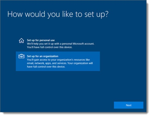 Windows 10 - how would you like to set up? Personal vs. organization