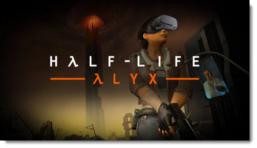 Half-Life Alyx - upcoming VR game from Valve Corporation